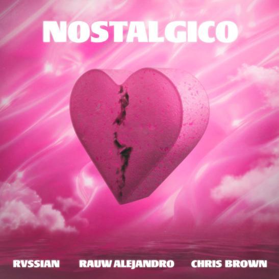 MP3: Rauw Alejandro & Rvssian - Nostálgico Ft. Chris Brown