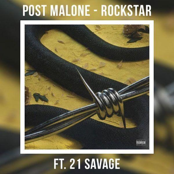 MP3: Post Malone - rockstar Ft. 21 Savage