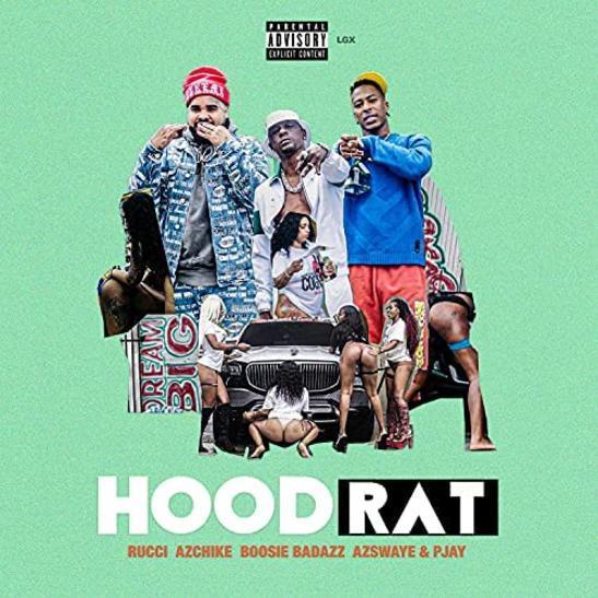 MP3: Rucci, Az Chike & Boosie Badazz - Hoodrat Ft. AzSwaye & Pjay