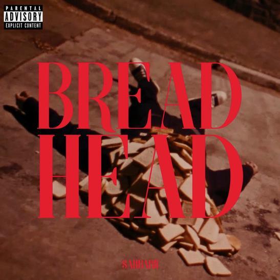 MP3: SahBabii - Bread Head