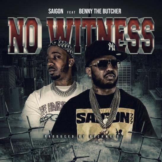 MP3: Saigon - No Witness Ft. Benny The Butcher