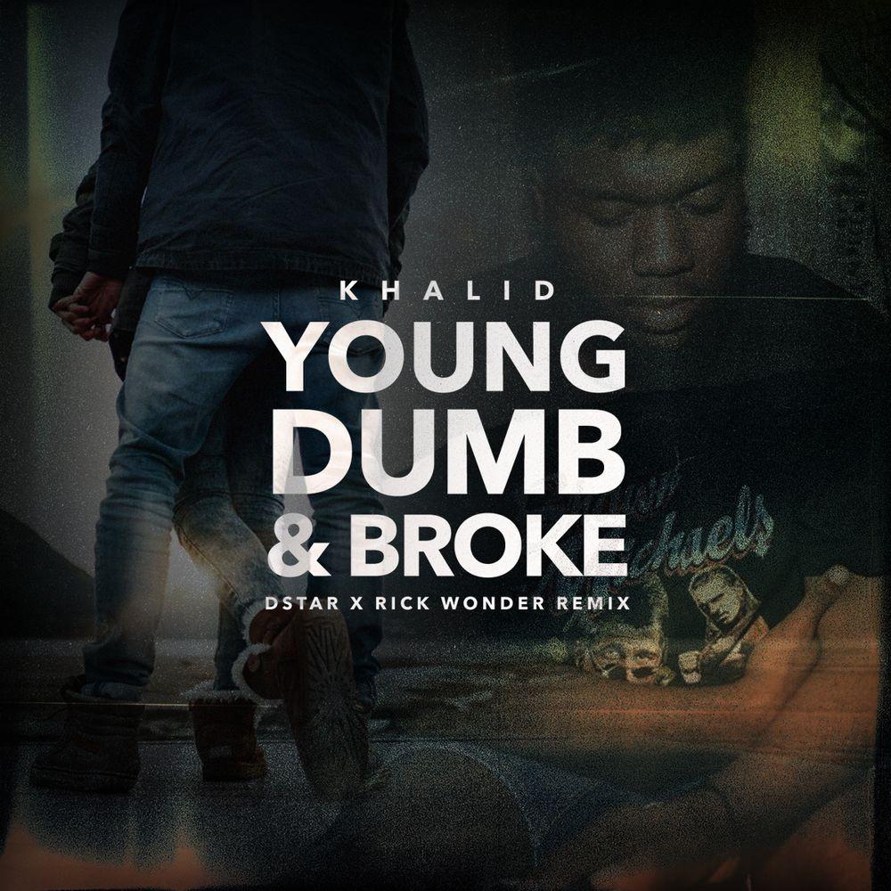 MP3: Khalid - Young Dumb & Broke