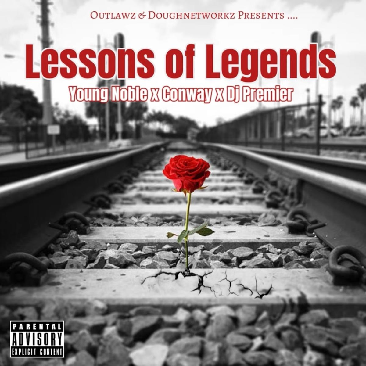 MP3: Young Noble (The Outlawz) - Lessons Of Legends Ft. Conway The Machine