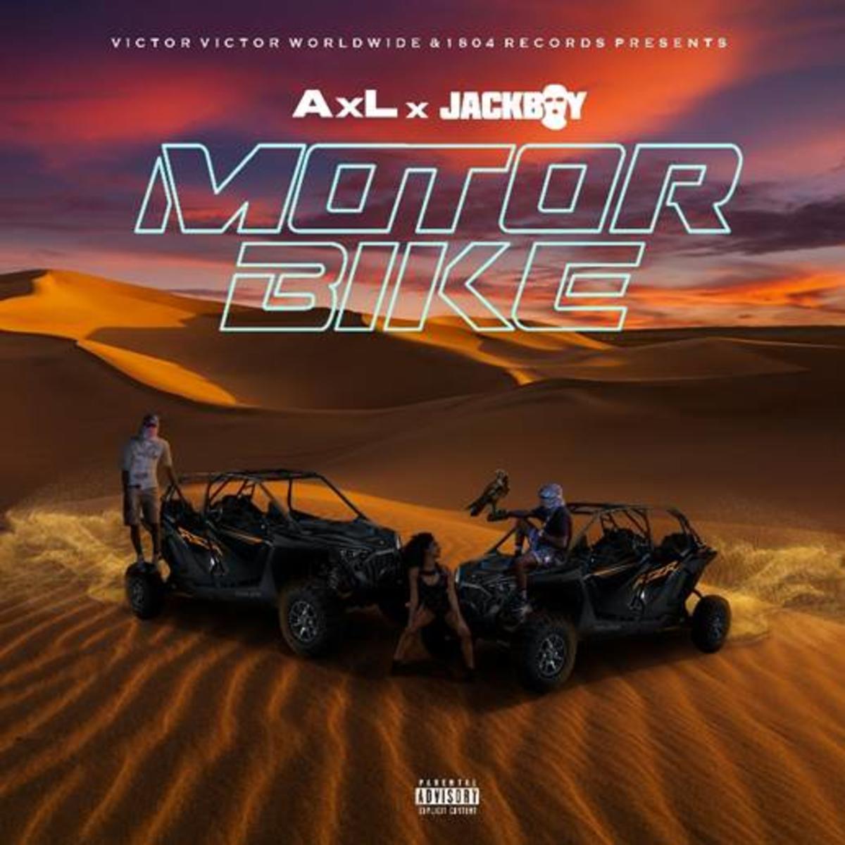 MP3: AxL - Motorbike Ft. JackBoy