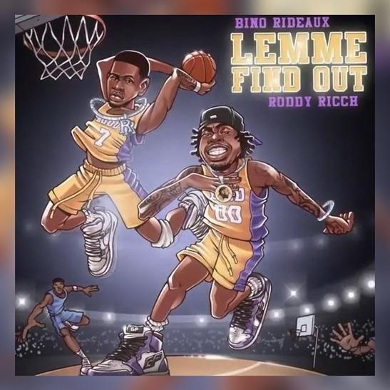 MP3: Bino Rideaux - Lemme Find Out Ft. Roddy Ricch