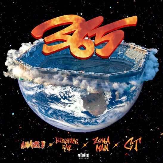 MP3: Chase B - 365 Ft. Babyface Ray, Zona Man & GT