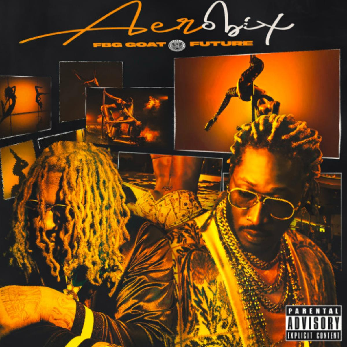 MP3: FBG Goat - Aerobix Ft. Future