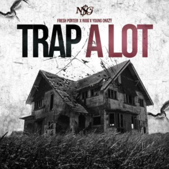 MP3: Fresh Porter - Trap A Lot Ft. Young Crazy & Rioo