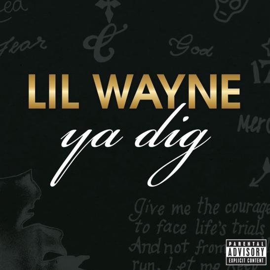 MP3: Lil Wayne - Ya Dig