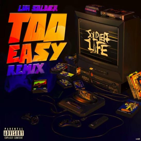 MP3: Luh Soldier - Too Easy (Remix)