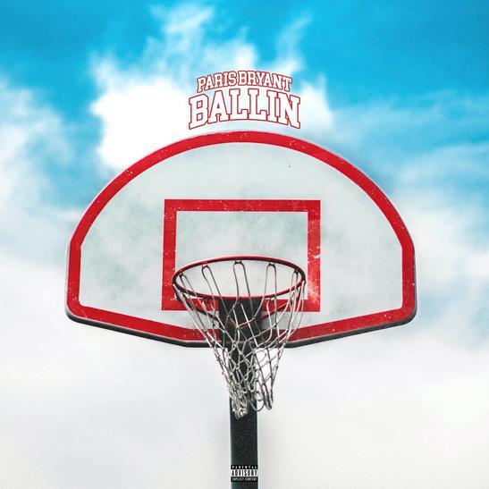 MP3: Paris Bryant - Ballin