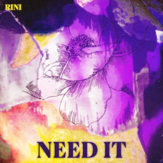 MP3: RINI - Need It