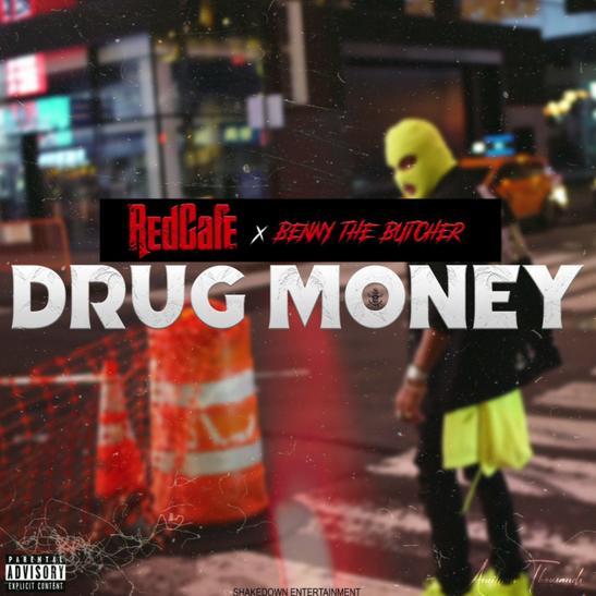 MP3: Red Cafe - Drug Money Ft. Benny The Butcher
