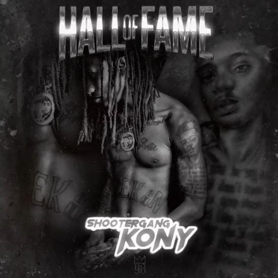 MP3: ShooterGang Kony - Hall Of Fame