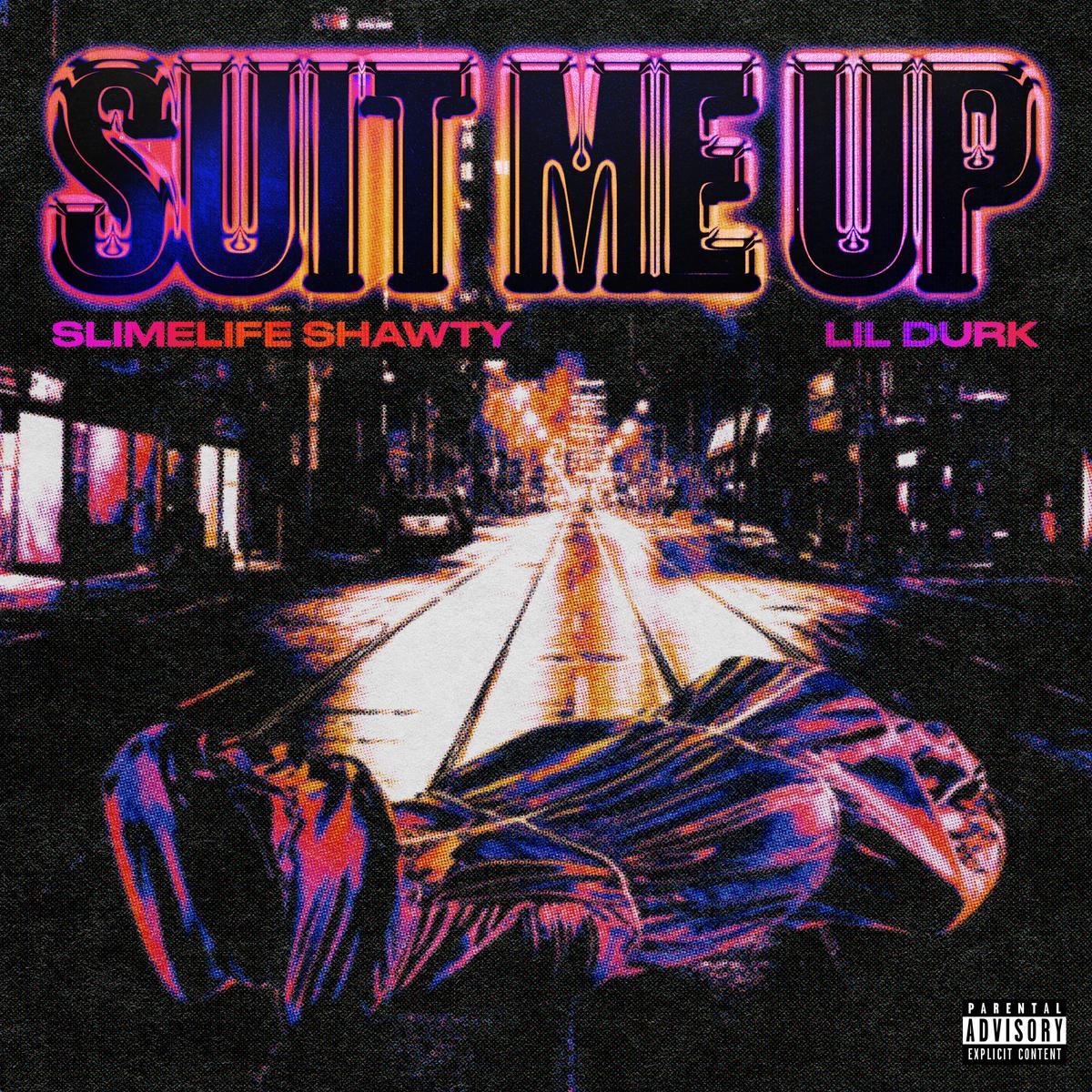 MP3: Slimelife Shawty - Suit Me Up Ft. Lil Durk