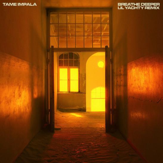 MP3: Tame Impala - Breathe Deeper Ft. Lil Yachty