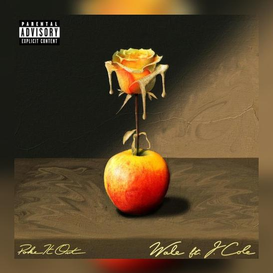MP3: Wale - Poke It Out Ft. J. Cole
